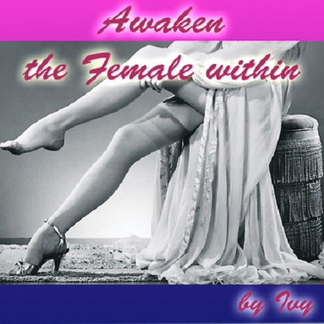 Mistress Poison Ivy - Awaken the Female within (Femdom Erotic Hypnosis MP3)