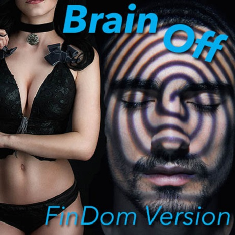 Mistress Leslie - Brain Off FinDom Version (Financial Domination MP3)