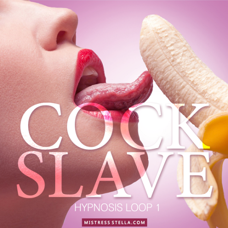 Mistress Stella - Hypnosis Loop 1 - Cock Slave (Femdom Erotic Hypnosis MP3)