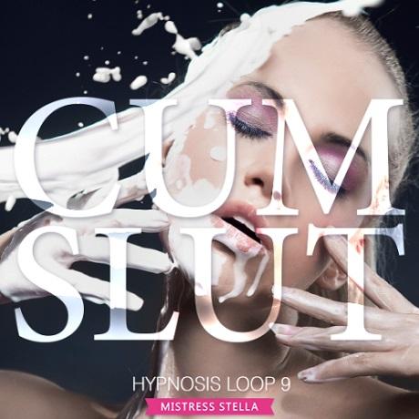 Mistress Stella - Hypnosis Loop 9 - Cum Slut (Femdom Erotic Hypnosis MP3)