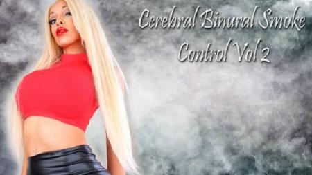 PRINCESS BREANNA - Cerebral Smoke Binural Control Volume 2