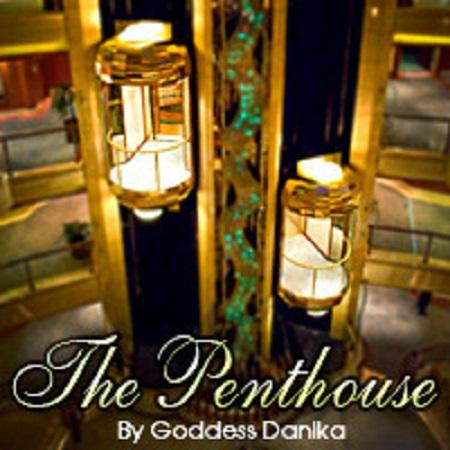 Goddess Danika - The Penthouse
