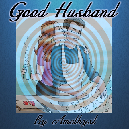 Mistress Amethyst - Good Husband