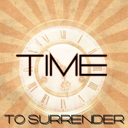 Tessa Fields - Time To Surrender