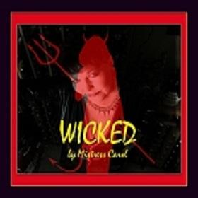 Mistress Carol - WICKED MP3