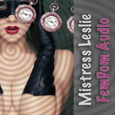 Mistress Leslie - Always Horny Trance; Hypnotic Suggestibility Test MP3