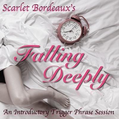 Scarlet Bordeaux - FALLING DEEPLY Femdom MP3