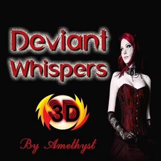 Mistress Amethyst - DEVIANT WHISPERS 3D