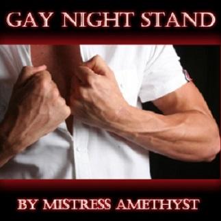 Mistress Amethyst - GAY NIGHT STAND