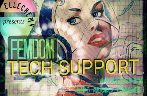 Mistress Ellechemy - Femdom Tech Support - Femdom MP3