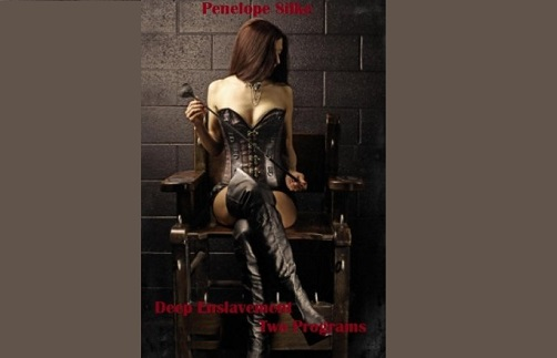 Penelope Silke - Deep Enslavement - Two Programs - Femdom MP3