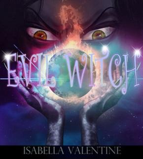 Isabella Valentine - EVIL WITCH