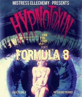 Ellechemy - HYP NOTOXIN - Formula 8 - Femdom MP3