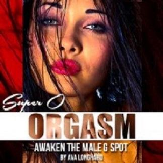 Ava Longhard - Super O Prostate Orgasm (Erotic Hypnosis MP3)