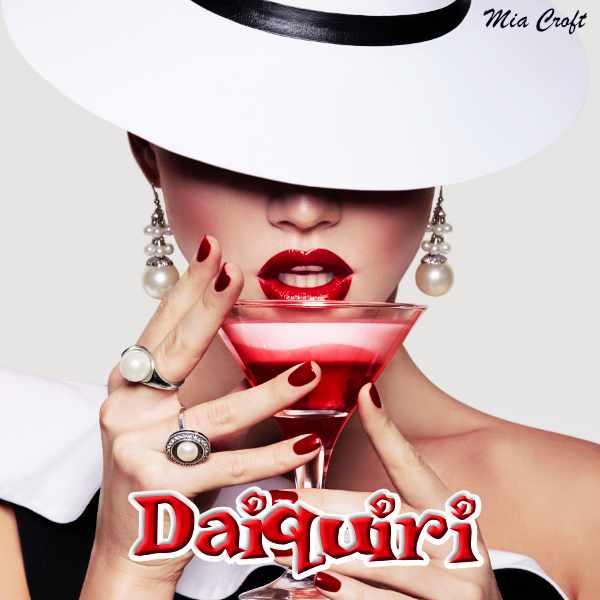 Mia Croft - Daiquiri - Femdom MP3