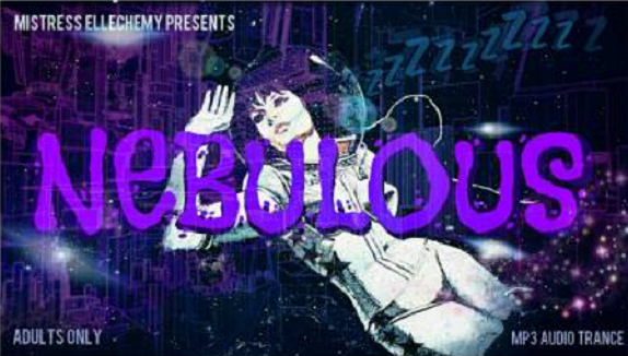 Ellechemy - NEBULOUS - Femdom MP3