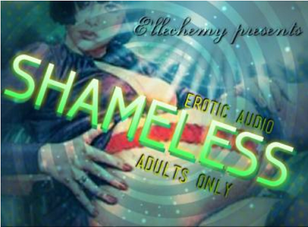 Ellechemy - SHAMELESS