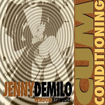 Jenny DeMilo - Cum Conditioning Magic Control