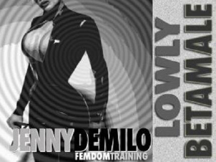 Jenny Demilo - Lowly Beta Male Affirmation - Femdom MP3