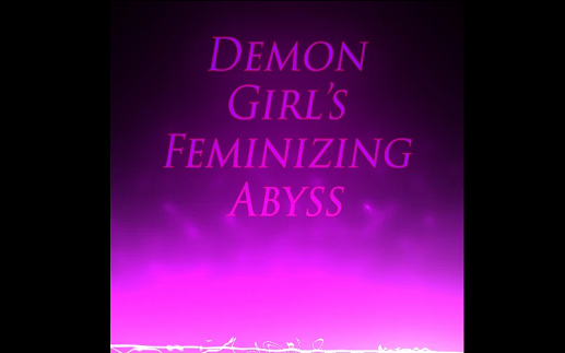 Kei - Demon Girl - Demon Girl's Feminizing Abyss - Femdom MP3