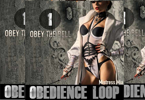 Mia Croft - Obedience Loop 1 - Obey the Bell - Femdom MP3