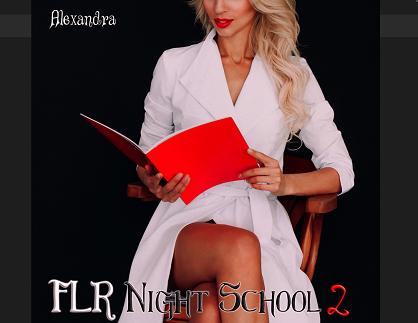 Mistress Alexandra - FLR NightSchool 2 - Femdom MP3