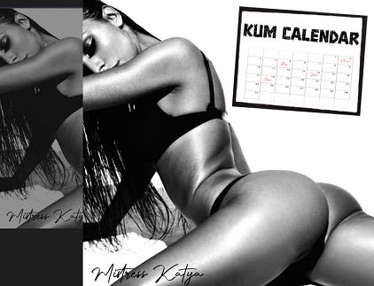 Mistress Katya - Kum Calendar
