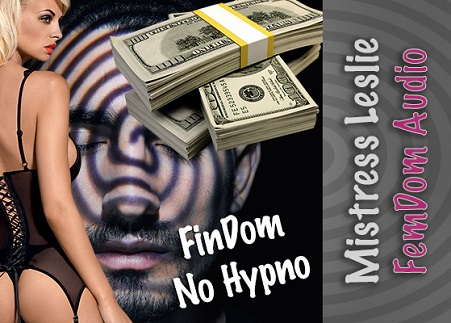Mistress Leslie - FinDom No Hypno - Femdom MP3
