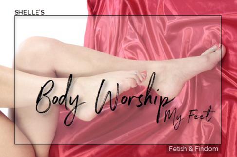 Shelle Rivers - Body Worship - My Sexy Feet