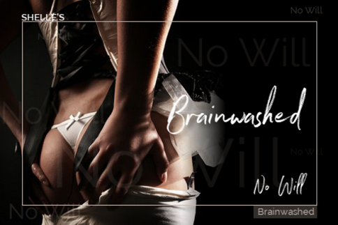 Shelle Rivers - Brainwashed - No Will - Femdom MP3