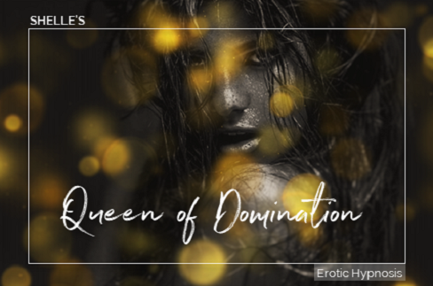 Shelle Rivers - Queen of Domination - Femdom MP3