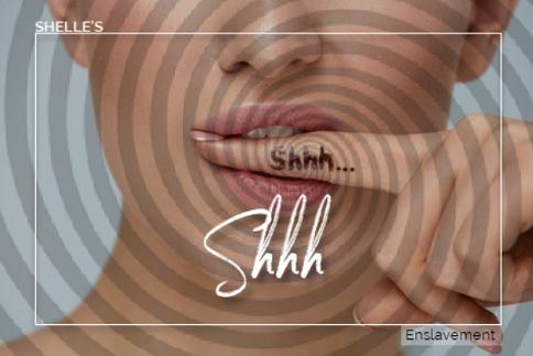 Shelle Rivers - Shhh - Femdom MP3