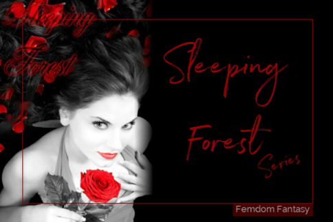 Shelle Rivers - The Sleeping Forest Series - Femdom MP3