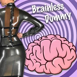 Mistress Leslie - Brainless Dummy - Femdom MP3