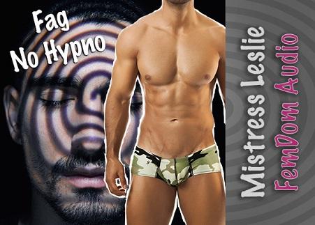 Mistress Leslie - Fag No Hypno - Femdom MP3