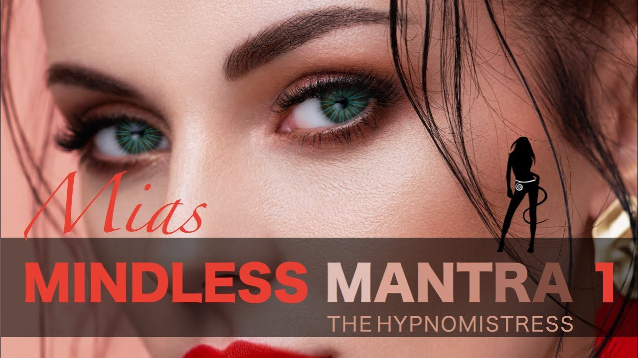 Mia Croft - Mindless Mantra 1 - Femdom MP3