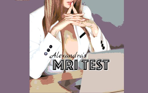 Mistress Alexandra - MRI Test