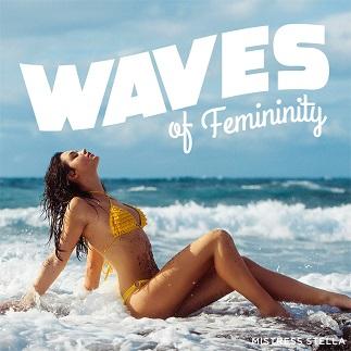 Mistress Stella - Waves of Femininity